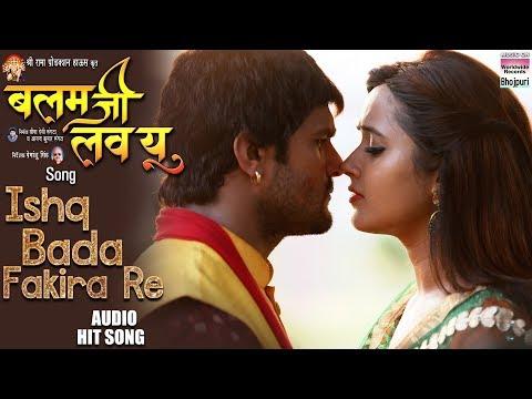 Ishq Bada Fakira Re from movie Balam Ji I love You
