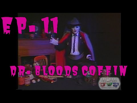 Madd Frank - Ep 11 - Dr.  Bloods Coffin