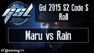 Maru vs Rain - GSL 2015 Saison 2 Code S - Ro8
