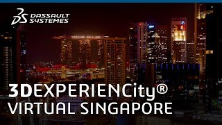 Singapore Singapore  city photo : 3DEXPERIENCE® City - Virtual Singapore: Singapore's Innovative City Project - Dassault Systèmes