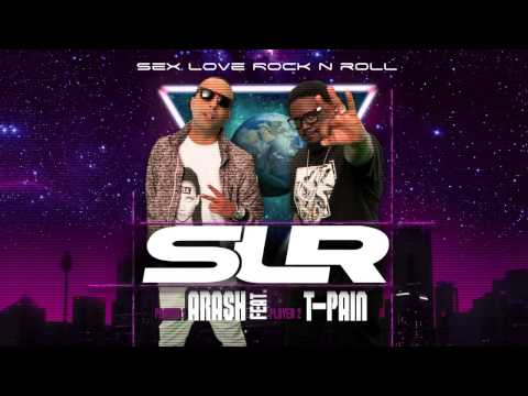 Arash Feat. T-Pain – Sex Love Rock N Roll