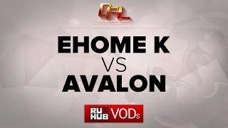 Avalon vs EHOME.K, game 1