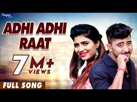 Adhi Adhi Raat - Masoom Sharma, Sonika Singh & AP Rana | New Haryanvi Songs Haryanavi 2019