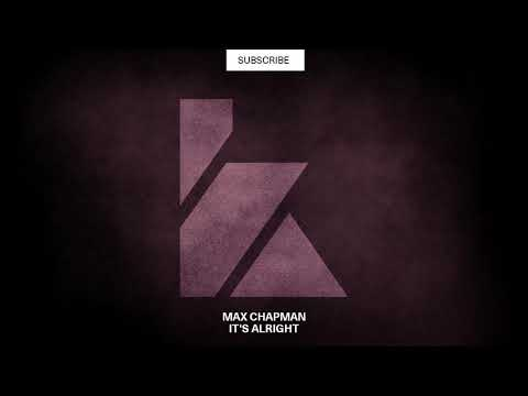 Max Chapman - It's Alright (Original Mix) [KALUKI Exclusive]