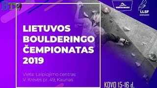 Lithuanian Bouldering Championship 2019 - Finals by Bouldering TV