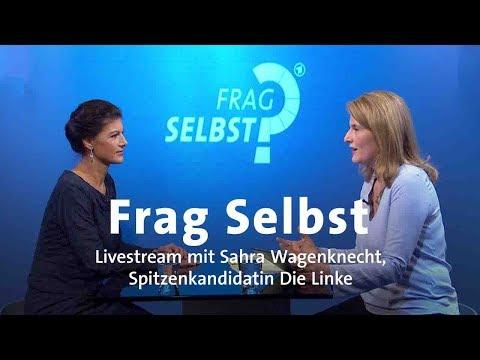 """LIVE: """"Frag Selbst"""" mit Sahra Wagenknecht"""