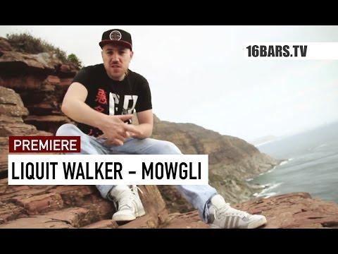 Liquit Walker - Mowgli Video