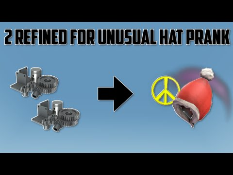 TF2 - 2 REFINED FOR AN UNUSUAL HAT!