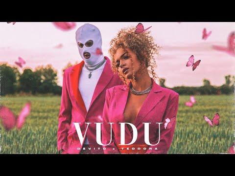 Vudu - Devito x Teodora - nova pesma, tekst pesme i tv spot