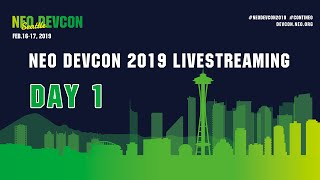 NEO DevCon 2019 DAY 1 Live Streaming 2019/02/16