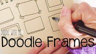 Draw Frame doodles for your planner / bullet journal | Doodle with Me