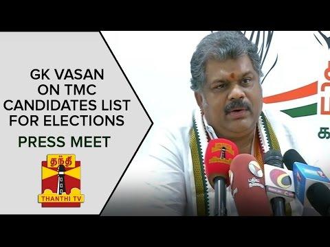 GK-Vasan-on-TMC-Candidate-List-for-TN-Elections-2016-Press-Meet-Thanthi-TV