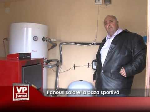 Panouri solare la baza sportivă