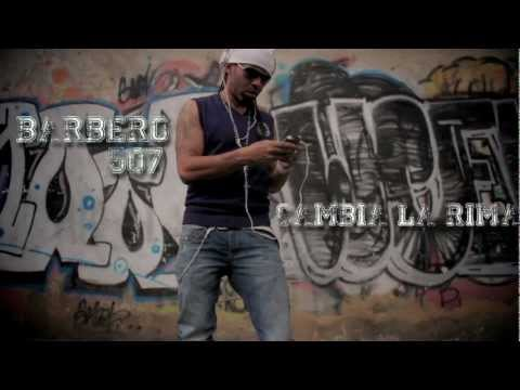 CAMBIA LA RIMA - BARBERO 507 By DJ SHAYMAN