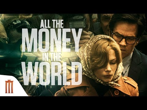 All the Money in the World - Official Trailer Major Group