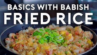 Fried Rice   Basics with Babish