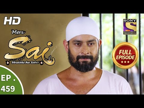 Mere Sai - Ep 459 - Full Episode - 27th June, 2019