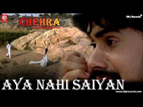 Aaya Nahi Saiyan Songs mp3 download and Lyrics