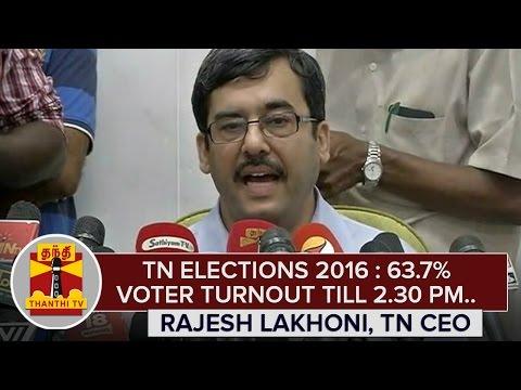 TN-Elections-2016--63-7%-Voter-Turnout-till-2-30-PM--Rajesh-Lakhoni-TN-CEO-Thanthi-TV