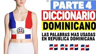 Diccionario 4 – Palabras que solo usan los Dominicanos