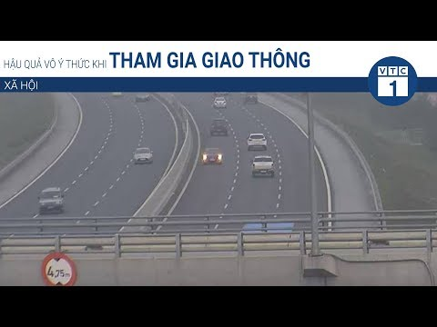Hậu quả vô ý thức khi tham gia giao thông | VTC1 - Thời lượng: 3 phút, 52 giây.