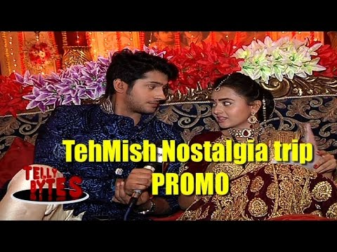 NOSTALGIA TRIP with Ragini and Laksh aka Tejaswi a