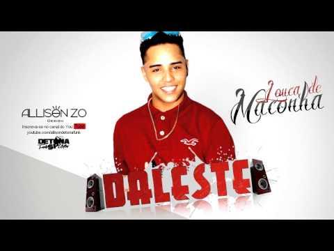 MC Daleste - Louca de Maconha (DJ Wilton) 2013