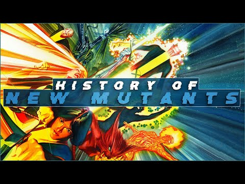 History of The New Mutants
