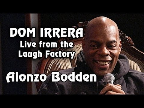 Dom Irrera Live from The Laugh Factory with Alonzo Bodden (Comedy Podcast)