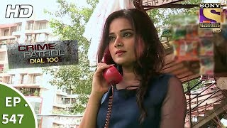 Download Lagu Crime Patrol Dial 100 - क्राइम पेट्रोल - Wanted Part 2 - Ep 547 - 19th July, 2017 Mp3