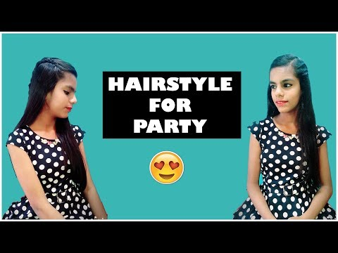 Party Hairstyle for New Year 2018| Easy Party Hairstyles for girls at home
