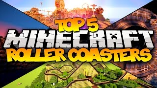TOP 5 MINECRAFT ROLLER COASTERS! - 1.8 (HD)