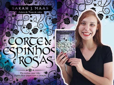 CORTE DE ESPINHOS E ROSAS |SARAH J. MAAS