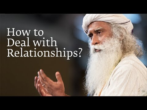Download How to Deal with Relationships? | Sadhguru HD Mp4 3GP Video and MP3