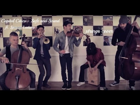 Capital Cities – Safe and Sound Strings Cover