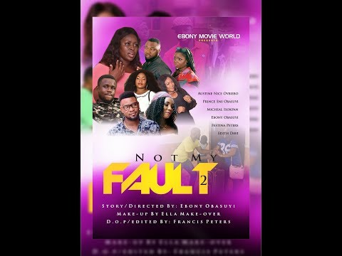 Not My Fault part 2. Latest Nollywood Movie. Latest Benin Movie