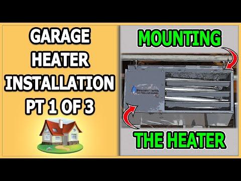 Garage Heater Installation - Part 1 of 3