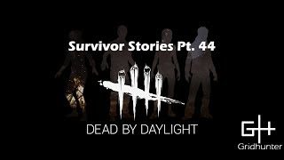 Welcome back to another episode of survivor stories. Following survivor matches were recorded after the one year anniversary event, making the transition to normal bloodpoints gain really tough.  I hope you enjoy these games. Cheers!
