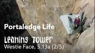 Portaledge Life - Leaning Tower Free Ep 2/5 by Nate Murphy