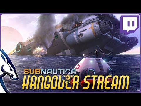 Subnautica: Hangover Stream 23/09/17 (видео)