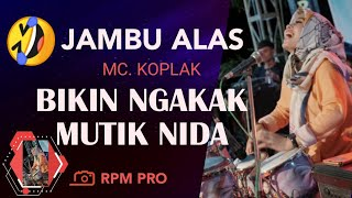 Video MC KOPLAK BIKIN MUTIK NIDA KETAWA NGAKAK - JAMBU ALAS - BADRUN MC VS FRIDA PARABOLA MP3, 3GP, MP4, WEBM, AVI, FLV Januari 2019