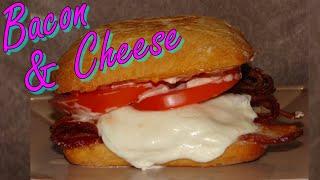 Bacon,  Fresh Mozzarella, and Tomato Sandwich