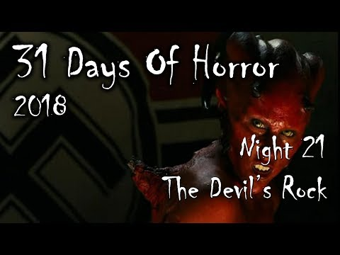31 Days Of Horror 2018, Night 21 : The Devil's Rock
