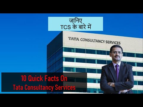 10 Quick Facts About Tata Consultancy Services | TCS Company Profile