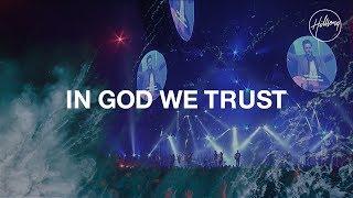In God We Trust - Hillsong Worship