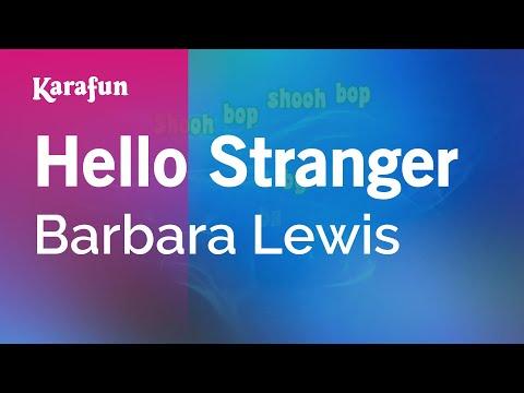 Karaoke Hello Stranger - Barbara Lewis *