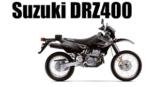 1. Suzuki DRZ400 Full Review