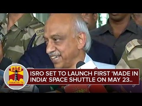 ISRO-set-to-launch-first-Made-in-India-space-shuttle-on-May-23-ThanthI-TV