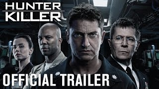 Hunter Killer | Official Trailer [HD] | Empire Entertainment