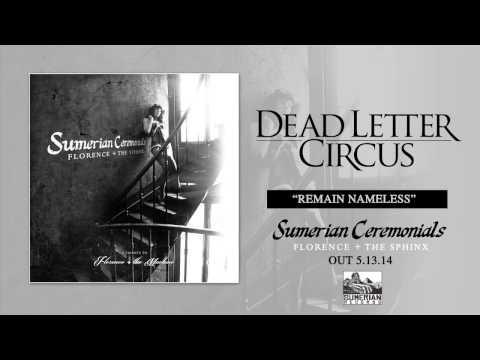 Dead Letter Circus - Remain Nameless lyrics